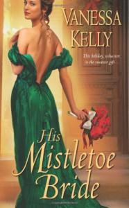 His Mistletoe Bride - Vanessa Kelly