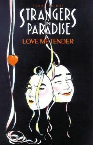 Strangers in Paradise, Volume 4: Love Me Tender - Terry Moore