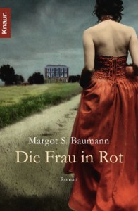 Die Frau in Rot - Margot S. Baumann