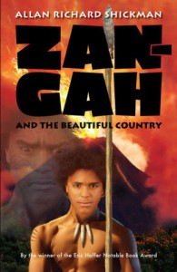 Zan-Gah and the Beautiful Country - Allan Richard Shickman
