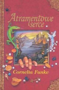 Atramentowe serce - Cornelia Funke