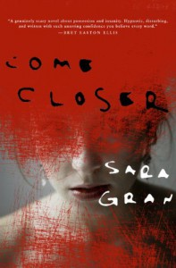 Come Closer - Sara Gran