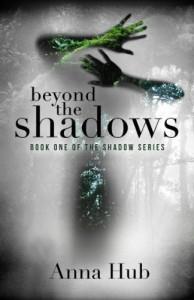 Beyond the Shadows (The Shadow Series) - Anna Hub