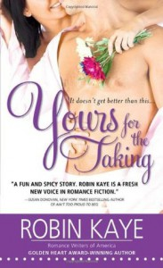 Yours for the Taking - Robin Kaye