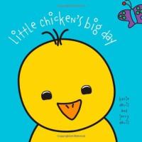 Little Chicken's Big Day - Jerry Davis, Katie Davis