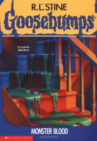 Monster Blood (Goosebumps #3) - R.L. Stine