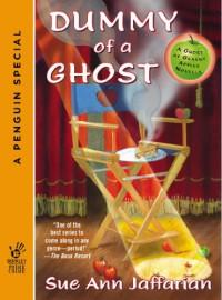 Dummy of a Ghost - Sue Ann Jaffarian