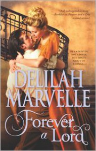 Forever a Lord  - Delilah Marvelle