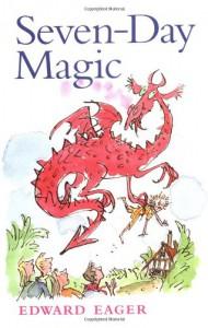 Seven-Day Magic - Edward Eager, N.M. Bodecker