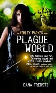 Plague World - Dana Fredsti