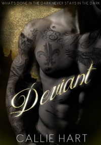 Deviant (Blood & Roses #1) - Callie Hart