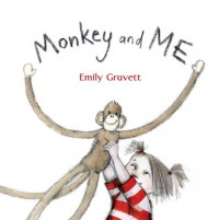 Monkey And Me - Emily Gravett