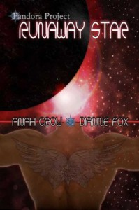 Pandora Project: Runaway Star - Anah Crow, Dianne Fox