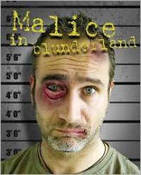 Malice in Blunderland - Jonny Gibbings