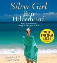 Silver Girl - Elin Hilderbrand