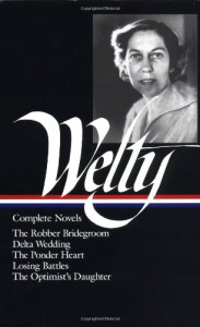 Complete Novels: The Robber Bridegroom, Delta Wedding, The Ponder Heart, Losing Battles, The Optimist's Daughter (Library of America #101) - Eudora Welty, Richard Ford, Michael Kreyling