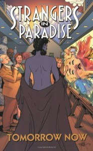 Strangers in Paradise, Volume 15: Tomorrow Now - Terry Moore