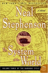 The System of the World - Neal Stephenson