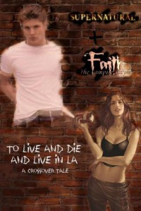 To Live and Die and Live in LA - John  Goode