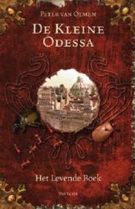De Kleine Odessa: Het Levende Boek - Peter Van Olmen