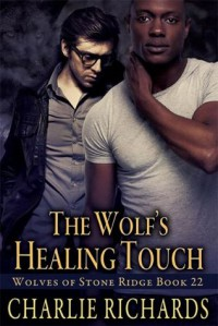 The Wolf's Healing Touch - Charlie Richards