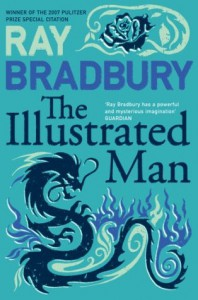 The Illustrated Man (Flamingo Modern Classics) - Ray Bradbury