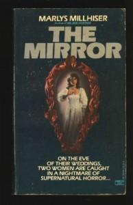 The Mirror - Marlys Millhiser