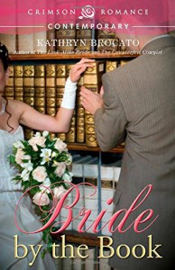 Bride by the Book - Kathryn Brocato