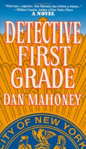 Detective First Grade - Dan Mahoney
