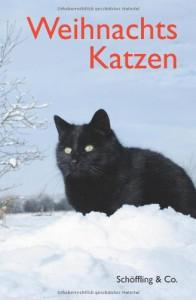 Weihnachtskatzen - Julia Bachstein (Hrsg.)