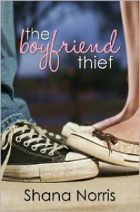 The Boyfriend Thief - Shana Norris