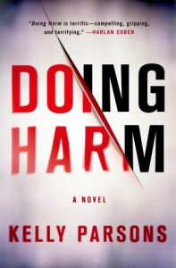 Doing Harm - Kelly  Parsons