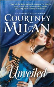 Unveiled  - Courtney Milan