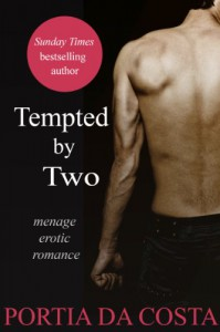 Tempted by Two - Portia Da Costa