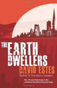 The Earth Dwellers - David Estes