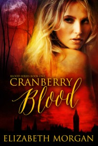 Cranberry Blood - Elizabeth Morgan
