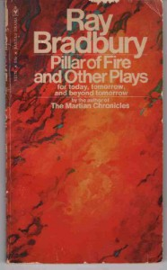 Pillar of Fire and Other Plays - Ray Bradbury