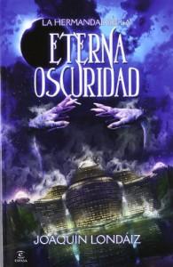La Hermandad de la Eterna Oscuridad - Joaquín Londáiz Montiel