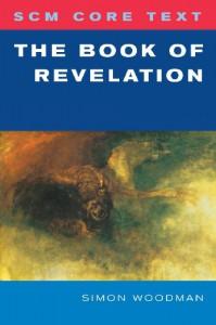 The Book Of Revelation (Scm Core Text) - Simon Woodman