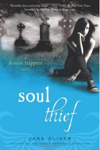 Soul Thief (The Demon Trappers #2) - Jana Oliver