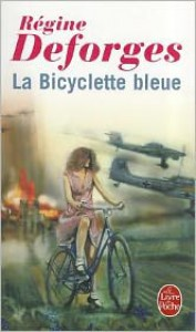 La bicyclette bleue, 1939-1942 - Régine Deforges