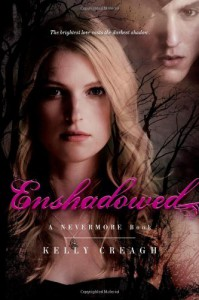 Enshadowed: A Nevermore Book - Kelly Creagh
