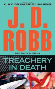 Treachery in Death (In Death, #32) - J.D. Robb