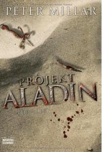 Projekt Aladin - Peter Millar, Rainer Schumacher