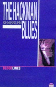 The Hackman Blues (Bloodlines) - Ken Bruen