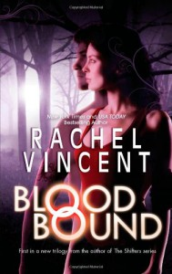 Blood Bound (Unbound Novel) - Rachel Vincent
