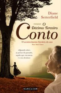 O Décimo Terceiro Conto - Diane Setterfield