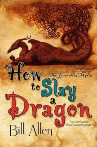 How to Slay a Dragon - Bill  Allen