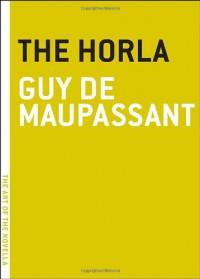 The Horla - Guy de Maupassant, Charlotte Mandell