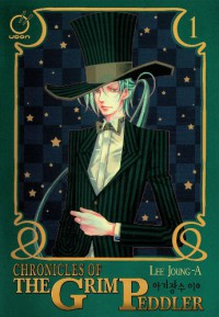 Chronicles of the Grim Peddler Volume 1 - Lee Jeoun-A